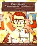 Ninoy Aquino: A Courageous Homecoming by Lara Saguisag M.A. '05