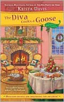 The Diva Cooks a Goose by Krista Davis '79