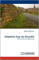 Delphine Gay de Girardin: Muse of the July Monarchy by Melissa Wittmeier '87
