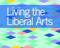 Living the Liberal Arts