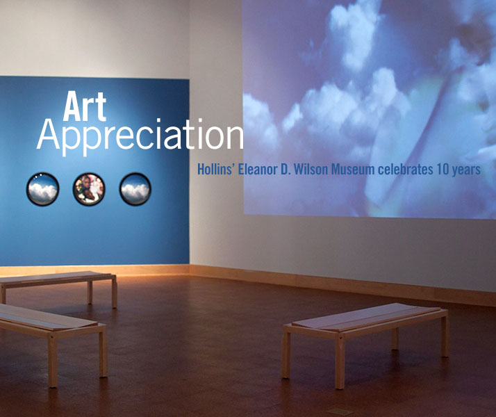 Art Appreciation - Hollins' Eleanor D. Wilson Museum celebrates 10 years