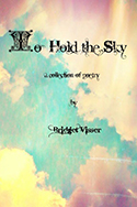 To Hold the Sky