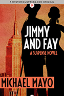 Jimmy and Fay: A Suspense Novel