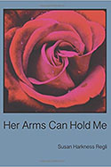 Book jacket for Her Arms Can Hold Me