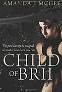 Book Jacket for A Child of Brii: A Novel of the Sayan