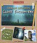 Book jacket for Close Encounters: Origins: Urban Legends