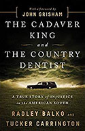 Book jacket for The Cadaver King and the Country Dentist