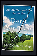 Book Jacket - Don't You Ever: My Mother and the Son She Kept From Me