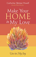 Make Your Home in My Love: Live in My Joy