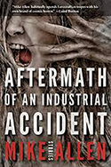 Aftermath of an Industrial Accident