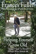 Helping Yourself Grow Old