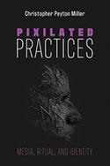 Pixelated Practices