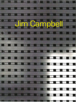 Jim Campbell: In the Repose of Memory